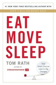 Cover of: EAT MOVE SLEEP