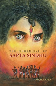 Cover of: THE CHRONICLE OF SAPTA SINDHU
