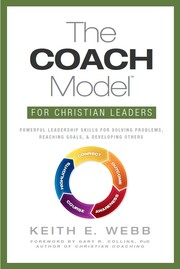 Cover of: The COACH Model for Christian Leaders