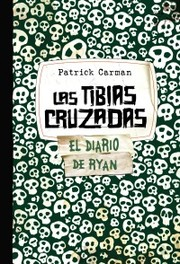 Cover of: Las tibias cruzadas