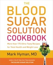Cover of: The blood sugar solution cookbook