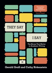 Cover of: They Say / I Say: The Moves That Matter in Academic Writing (Third Edition)