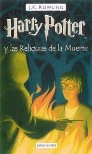 Cover of: Harry Potter y las reliquias de la muerte