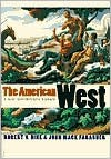 Cover of: The American West: A New Interpretive History / Edition 1