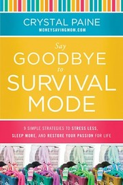 Cover of: Say Goodbye to Survival Mode