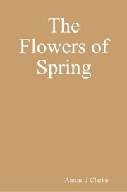 Cover of: The Flowers of Spring