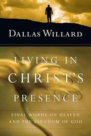 Cover of: Living in Christ's presence