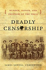 Cover of: Deadly Censorship: Murder, Honor, and Freedom of the Press