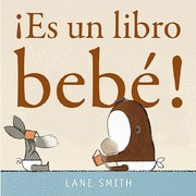 Cover of: ¡Es un libro bebé!