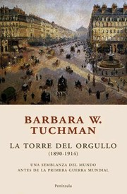 Cover of: La Torre del orgullo 1890-1914