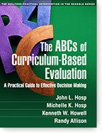 Cover of: The ABCs of Curriculum-Based Evaluation: A Practical Guide to Effective Decision Making