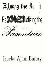 Cover of: Balancing the Rift: ReCONNECTualizing the Pasenture