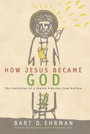 Cover of: How Jesus Became God