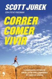 Cover of: Correr, comer, vivir