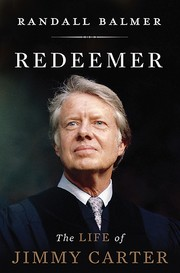 Cover of: Redeemer: The Life of Jimmy Carter