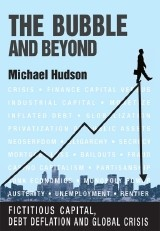 Cover of: The Bubble and Beyond: Fictitious Capital, Debt Deflation and the Global Crisis