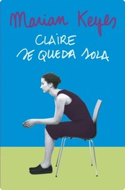 Cover of: Claire Se Queda Sola