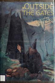 Cover of: Outside the gates