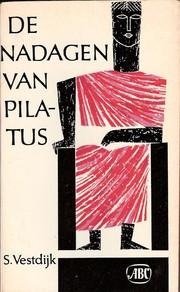 Cover of: De nadagen van Pilatus