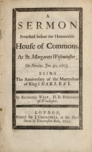 Cover of: A sermon preached before the honourable House of Commons, at St. Margarets Westminster