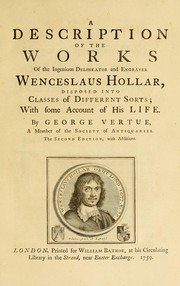 Cover of: A description of the works of the ingenious delineator and engraver Wenceslaus Hollar
