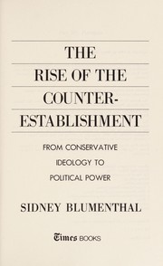 Cover of: The rise of the counter-establishment