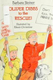 Cover of: Oliver Dibbs to the rescue!