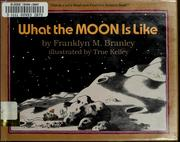 Cover of: What the moon is like
