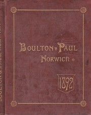 Cover of: Boulton & Paul, Manufacturers, Rose Lane Works, Norwich. [Catalogue] No. 63 Revised Edition