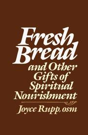 Cover of: Fresh bread and other gifts of spiritual nourishment