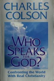 Cover of: Who speaks for God?: confronting the world with real Christianity