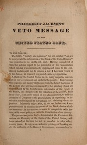 Cover of: President Jackson's veto message on the United State Bank