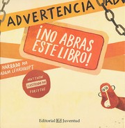 Cover of: Advertencia: No abras este libro