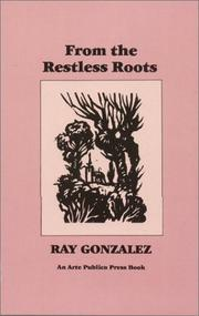 Cover of: From the restless roots