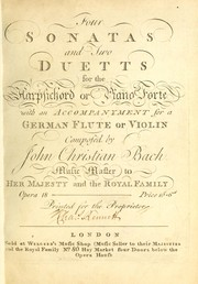 Cover of: Four sonatas and two duetts for the harpsichord or piano forte with an accompanyment for a German flute or violin