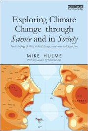 Cover of: Exploring climate change through science and in society