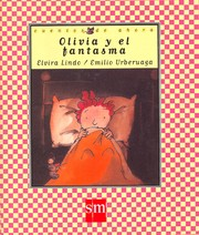 Cover of: Olivia Y El Fantasma/ Olivia and the Ghost