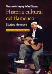 Cover of: Historia cultural del flamenco (1546-1910)
