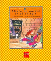 Cover of: Olivia No Quiere Ir Al Colegio/ Olivia Doesn't Want to Go to School