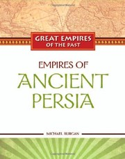 Cover of: Empires of ancient Persia