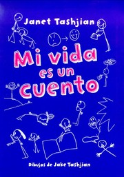 Cover of: Mi vida es un cuento