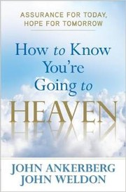 Cover of: How to Know You're Going to Heaven