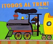 Cover of: ¡Todos al tren!