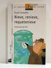 Cover of: Nieve, renieve, requetenieve