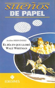 Cover of: El día en que lloró Walt Whitman