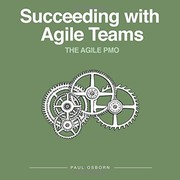 Cover of: Succeeding with Agile Teams