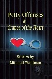 Cover of: Petty Offenses and Crimes of the Heart