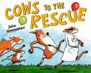 Cover of: Cows to the Rescue