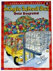 Cover of: The Magic School Bus Gets Recycled