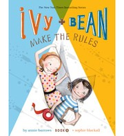 Cover of: Ivy + Bean Make the Rules